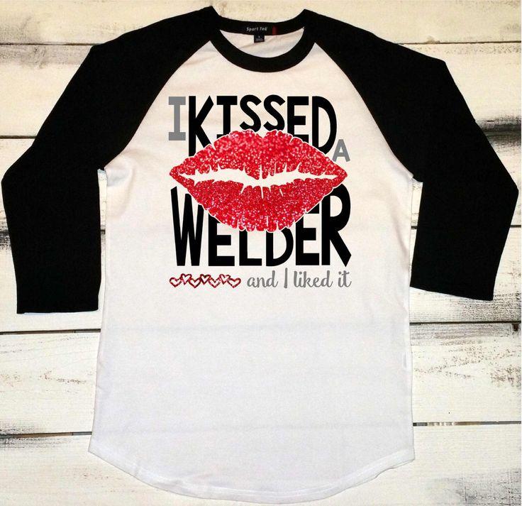 Welder's Wife Baseball Shirt, I Kissed a Welder, And I Liked It, Proud Welder Wife, Welder Shirts, Pipeline Welder, Welding Wife, Welder Tee by AshleysCustomApparel on Etsy https://www.etsy.com/listing/261396601/welders-wife-baseball-shirt-i-kissed-a