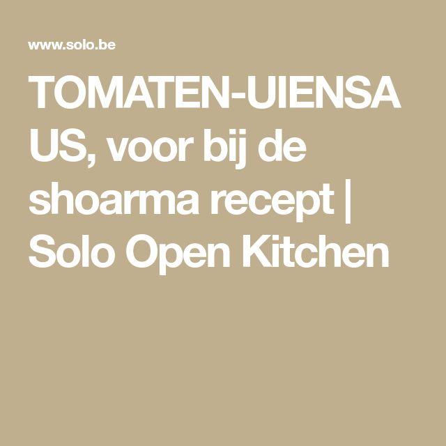 TOMATEN-UIENSAUS, voor bij de shoarma recept   Solo Open Kitchen