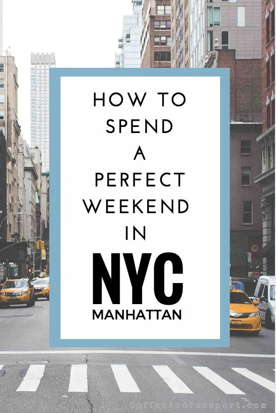 How to spend the perfect weekend in NYC? I've put together my ultimate weekend…