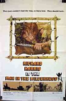 Man in the Wilderness (1971) - Richard C. Sarafian. Uomo bianco va' col tuo Dio.  (GB).