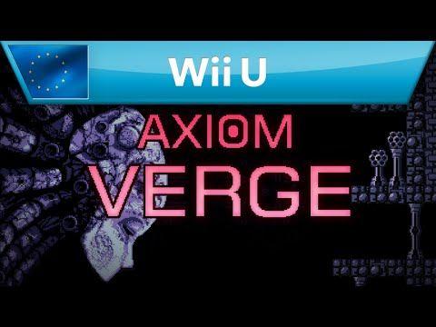 A falta de un buen Metroid, en septiembre llegará Axiom Verge a Wii U - http://paraentretener.com/a-falta-de-un-buen-metroid-en-septiembre-llegara-axiom-verge-a-wii-u/