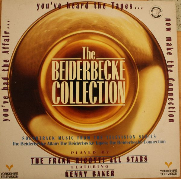 The Frank Ricotti All Stars Featuring Kenny Baker - The Beiderbecke Collection (Vinyl, LP) at Discogs