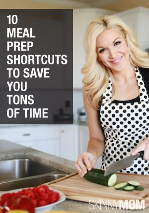 Don't spend too much time on meal preparation