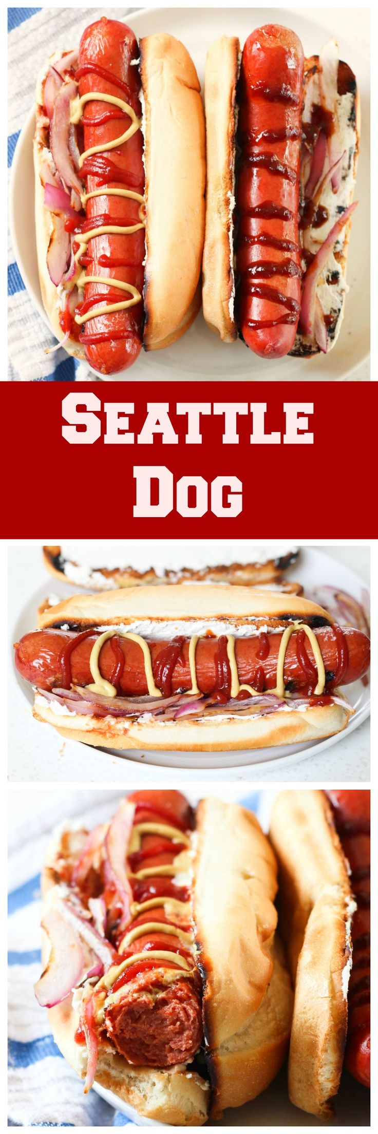 Seattle Style Hot Dog - A hot dog with cream cheese & all the fixings. They are the best!