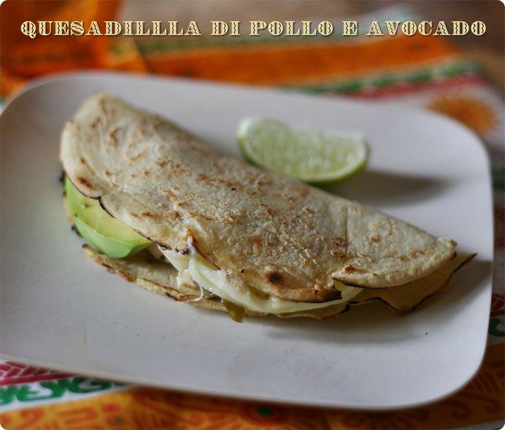 Chicken and avocado Quesadilla