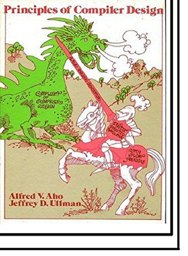Principles of Compiler Design / Aho / Ullman / Alfred V Aho / Jeffrey D Ullman (Addison-Wesley Series in Computer science and information processing) [Hardcover] by Alfred V. Aho http://www.amazon.ca/dp/B00SHCKFMQ/ref=cm_sw_r_pi_dp_Jf2Avb1Q6G7VF