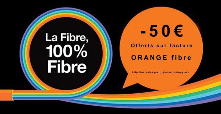 Parrainage Orange Fibre : Recevez 50€ en avoir sur votre facture !