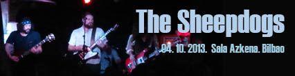 Ya en la web la crónica de David del concierto del pasado viernes de  the Sheepdogs en la sala Azkena Bilbao:  http://www.underscore.es/detalle_concierto.php?id_conciertos=480  Gracias a Last Tour International !