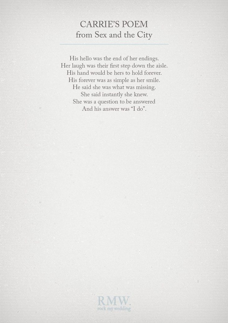 Carries's Poem fro Sex and the City | Wedding Readings | http://www.rockmywedding.co.uk/reading-ideas-for-your-wedding-ceremony/
