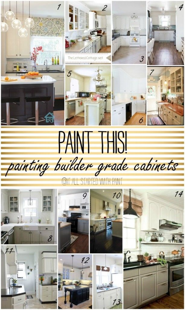 Paint This! Builder Grade Cabinets | Kitchen remodel ...