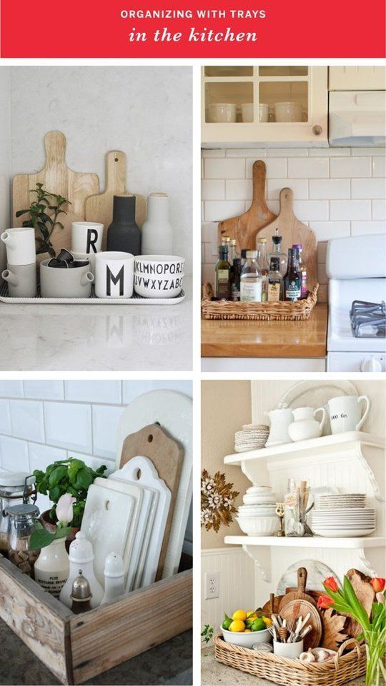 Control the Clutter: Organizing with Trays In Every Room of the House IN THE KITCHEN (clockwise from top left): 1. The Design Chaser / 2. Jennifer Grey Interiors via Houzz / 3. Heather Bullard / 4. Romantiska Hem blog  http://www.apartmenttherapy.com/organizing-with-trays-throughout-your-space-214713