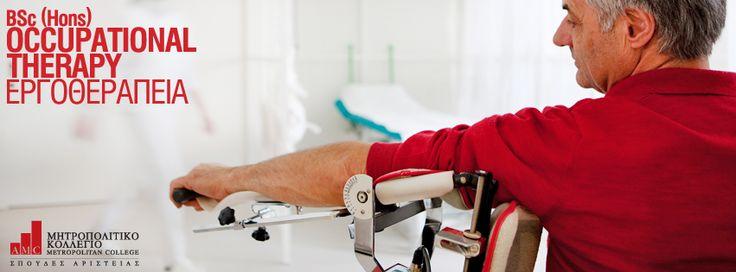 BSc (Hons) Occupational Therapy (Εργοθεραπεία) Το πρόγραμμα καλύπτει το γνωστικό αντικείμενο της μελέτης των λειτουργικών ενασχολήσεων του ατόμου στους τομείς της αυτoφροντίδας και της παραγωγικότητας, του εντοπισμού των δυσλειτουργικών στοιχείων και της εξειδικευμένης εργοθεραπευτικής παρέμβασης, με σκοπό την κατάκτηση του βέλτιστου δυνατού επιπέδου λειτουργικότητας και προσαρμοστικής συμπεριφοράς, για να επιτευχθεί η επιτυχής ανάληψη των λειτουργικών ρόλων της ζωής του. http://ow.ly/tteKk