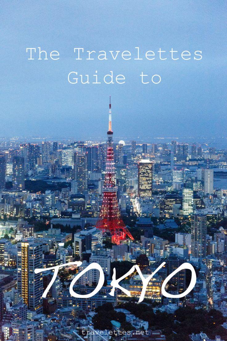 The Travelettes Guide to Tokyo   Travelettes   Bloglovin'