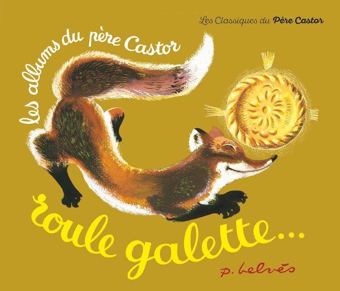"""Roule Galette et le fonds Père Castor, """"Mémoire du monde"""" de l'UNESCO"""