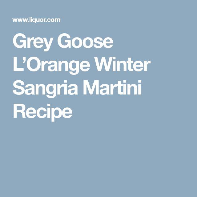 Grey Goose L'Orange Winter Sangria Martini Recipe