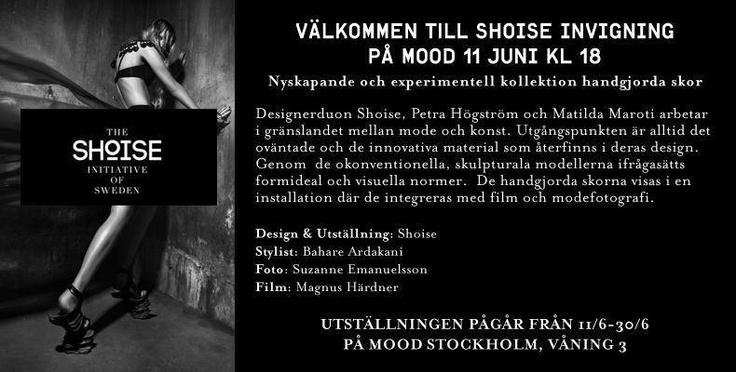 Varmt välkomna till Shoises invigning på Mood Stockholm i morgon tisdag - mellan 18.00 - 20.00, under kvällen serveras även San Miguel och Vikbo Cider