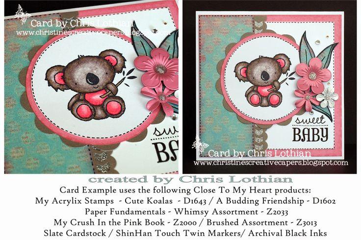 Close To My Heart - Cute Koala card created by Chris Lothian www.chrislothian.ctmh.com.au