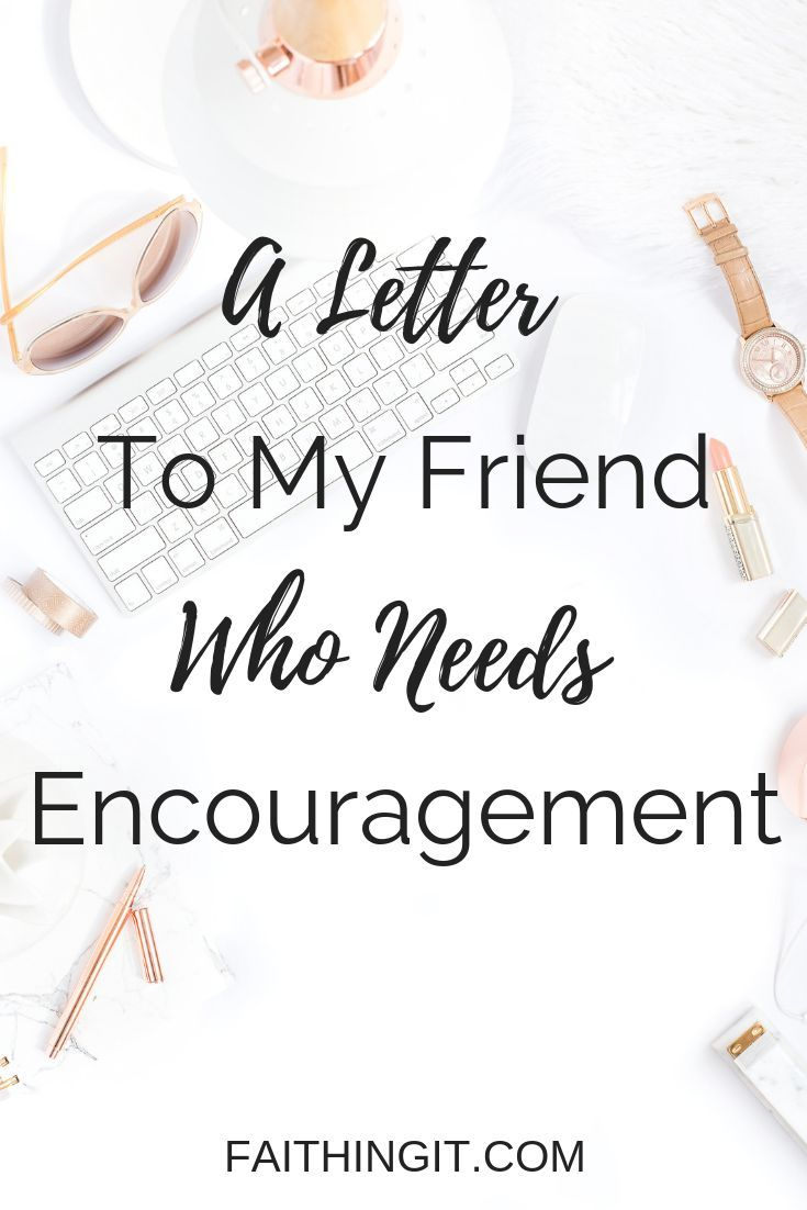 letter of encouragement to a friend