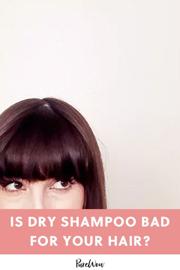 Is Dry Shampoo Bad For Your Hair Dry Shampoo Your Hair Good Hair Day