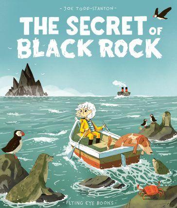 Flying Eye Books | The Secret of Black Rock