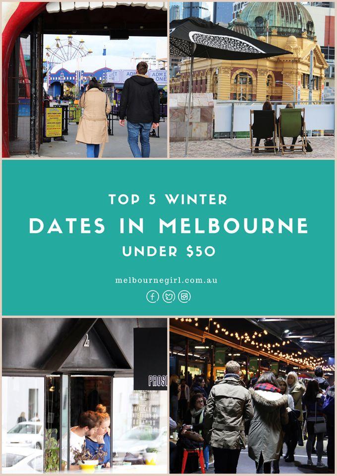 top 5 winter dates under $50 in melbourne