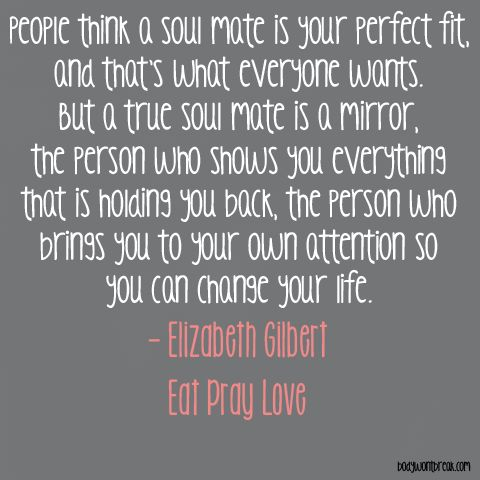 Soul Mates. Elizabeth Gilbert. Eat Pray Love.