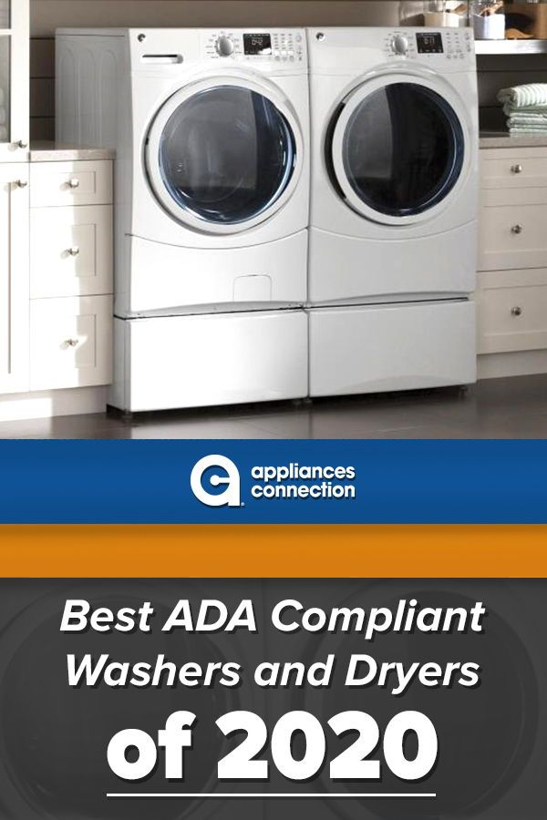 Best Ada Compliant Washers And Dryers Of 2020 Laundry Appliances Washer Washer And Dryer