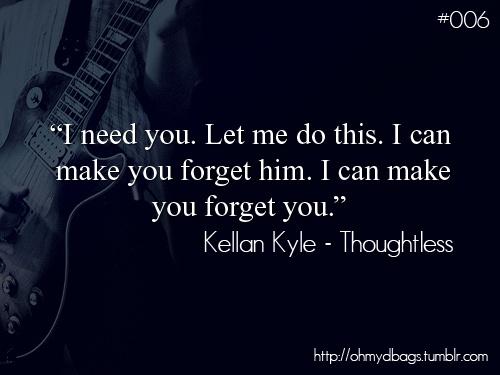 Kellan Kyle - Thoughtless