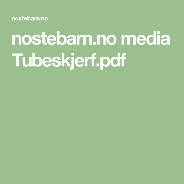 nostebarn.no media Tubeskjerf.pdf
