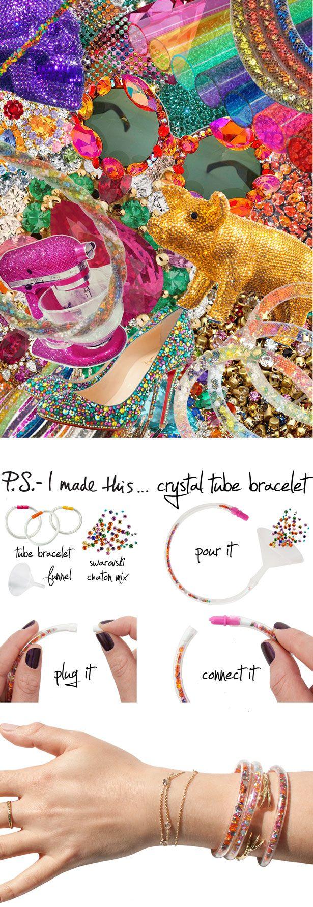 P.S.-I made this..Crystal Tube Bracelet #PSIMADETHIS #DIY #INSPIRATION #COLLAGE