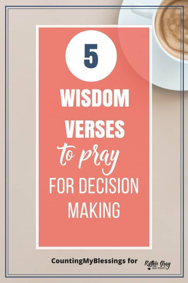 5 Wisdom verses to pray for when you need to make a decision