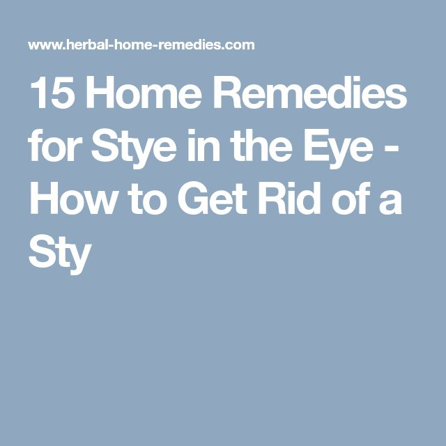 15 Home Remedies for Stye in the Eye - How to Get Rid of a Sty