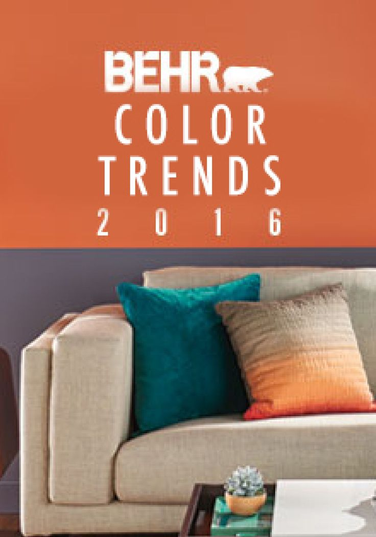 The 2016 BEHR Color Trends will help to inspire a new ...