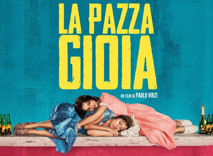 "La Pazza Gioia (2016) | So… just to give you an idea about ""La Pazza Gioia"": two women, Beatrice (Valeria Bruni Tedeschi) and Donatella (Micaela Ramazzotti), both patients in a psychiatric facility in Tuscany decide to escape. I know what you are thinking, for those who can't handle drama, there's also plenty of comedy in this film. You know what I liked the most about the film? The characters. I really like how non one-dimensional they are."