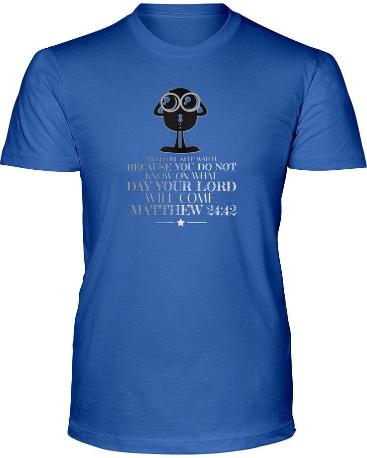 Matthew 24:42 T-Shirt