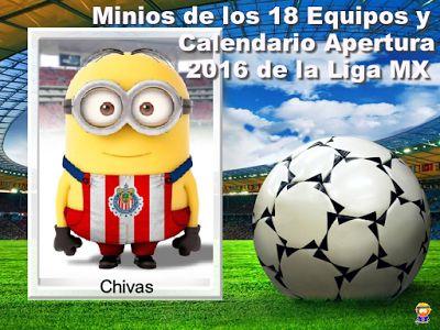 Blog de palma2mex : 18 uniformes minions Liga MX y Calendario Apertura...
