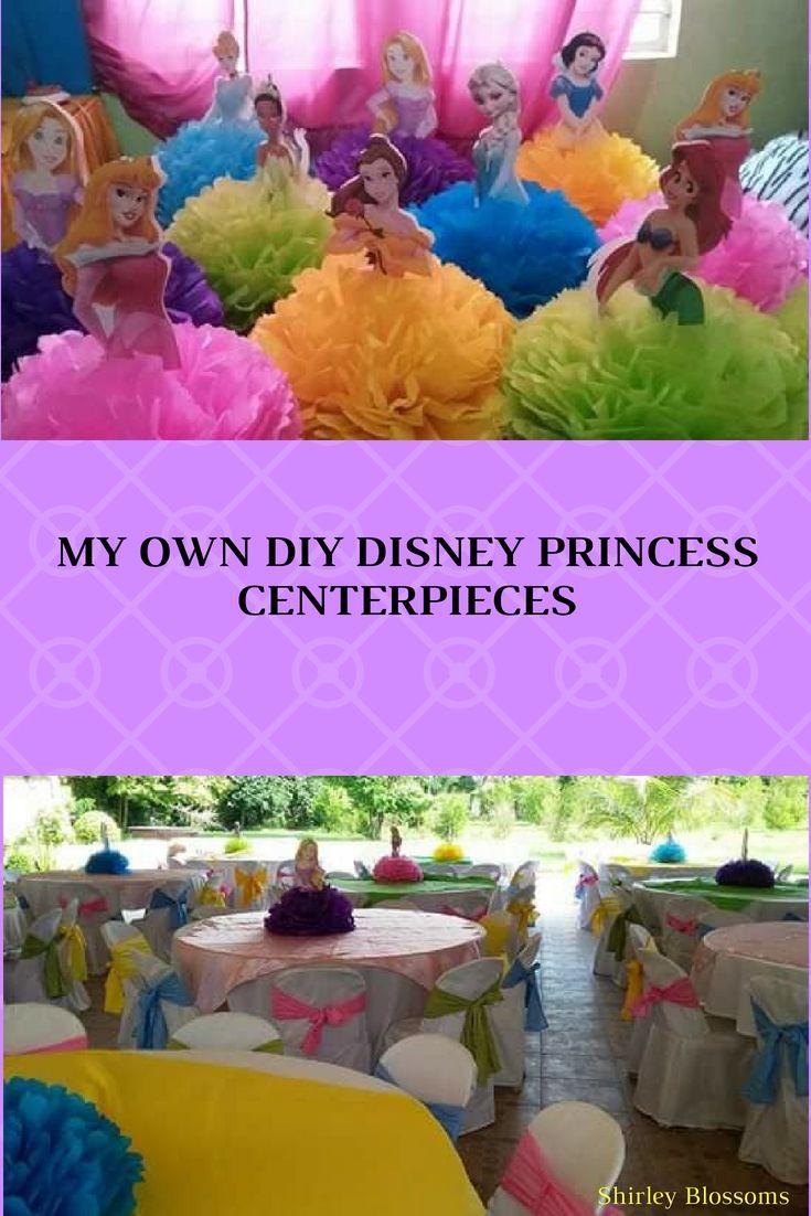 My Own Diy Disney Princess Characters Centerpiece Ideas To You Princess Theme Party Princess Birthday Party Decorations Princess Birthday Party Decorations Diy