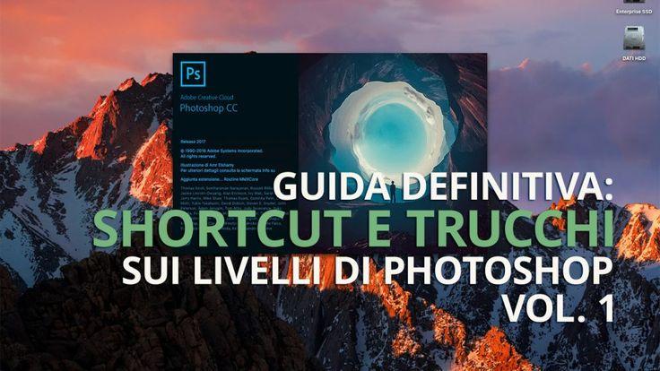 Guida definitiva: shortcut e trucchi sui livelli di Photoshop [Vol.1]