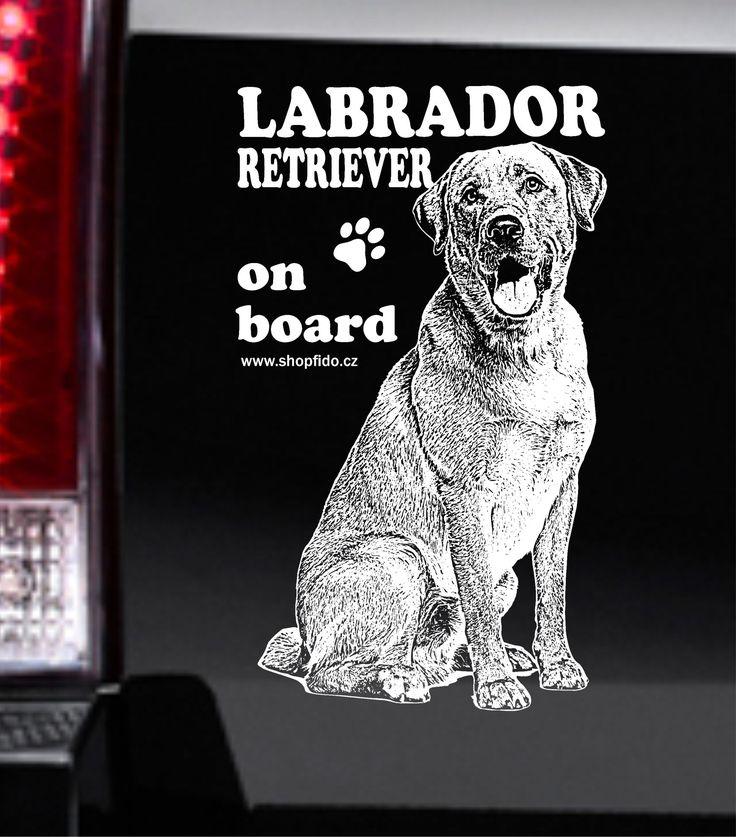 Samolepka na auto LABRADOR RETRIEVER – LABRADORSKÝ RETRÍVR http://www.shopfido.cz/produkt/samolepka-na-auto-labrador-retriever/