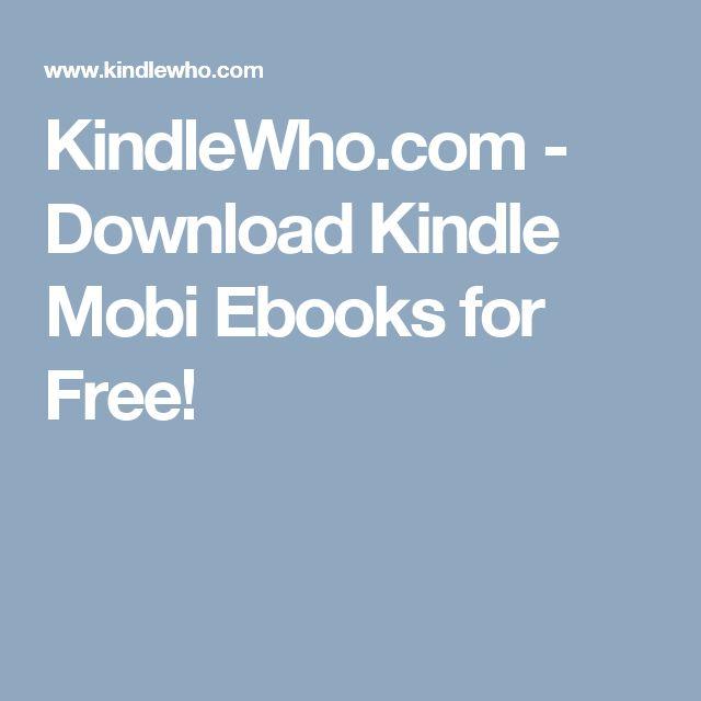 KindleWho.com - Download Kindle Mobi Ebooks for Free!