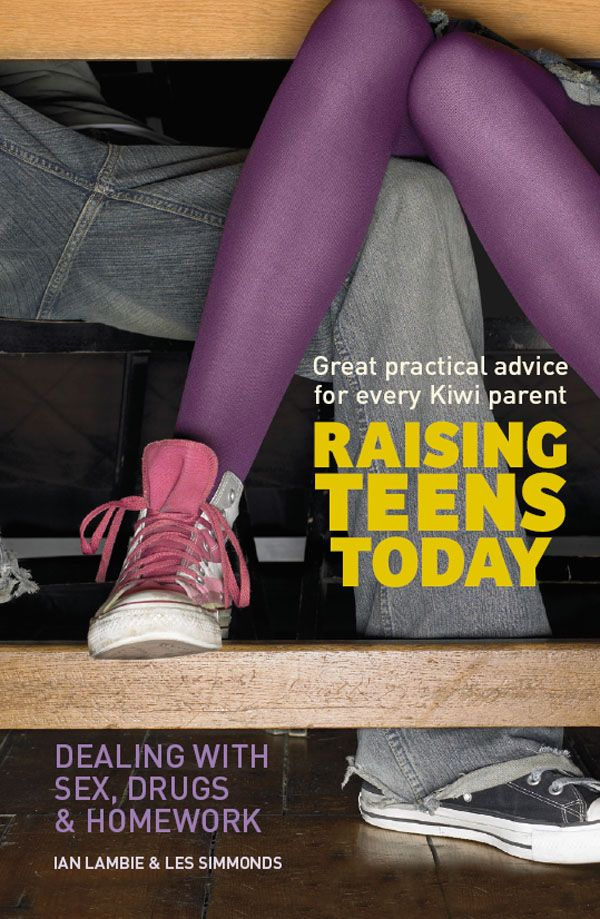 Raising teen today. Dealing with sex, drugs and homework by Ian Lambie and Les Simmonds. Find this book in NSW public libraries: http://trove.nla.gov.au/version/47885113