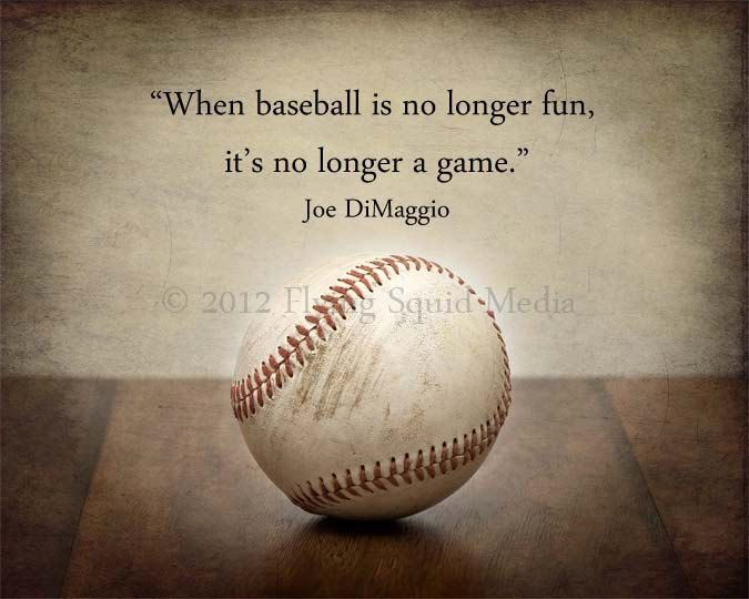 Baseball Decor Art - 8x10 Baseball Photo Print When baseball is no longer fun, its no longer a game - Joe DiMaggio Quote. $18.00, via Etsy.