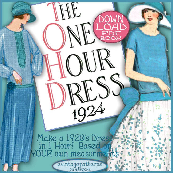 1920s 1 HOUR Dress -make Your own frock patterns DOWNTON Abbey Style - Enlarged Print - Vintage FLAPPER era e-booklet pdf by eVINTAGEpatterns on Etsy https://www.etsy.com/listing/104561950/1920s-1-hour-dress-make-your-own-frock