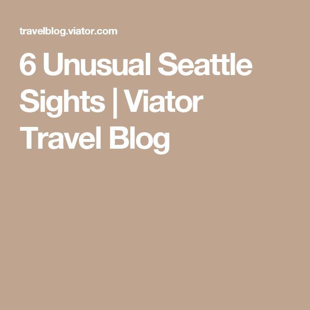 6 Unusual Seattle Sights | Viator Travel Blog
