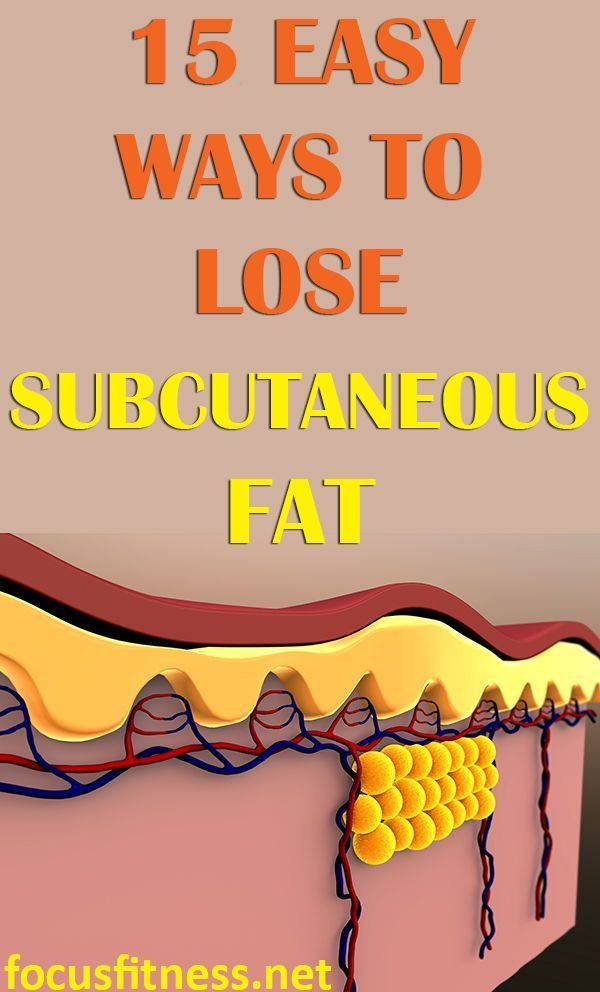 best diet to remove subcutaneous fat