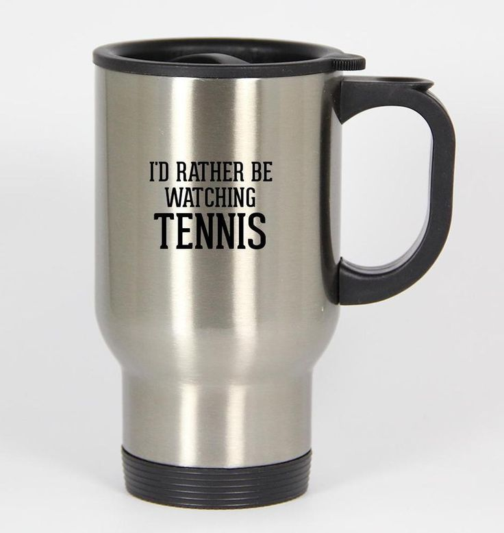 i'd rather be watching tennis - funny humor stainless steel silver #travel #mug 14 from $21.99