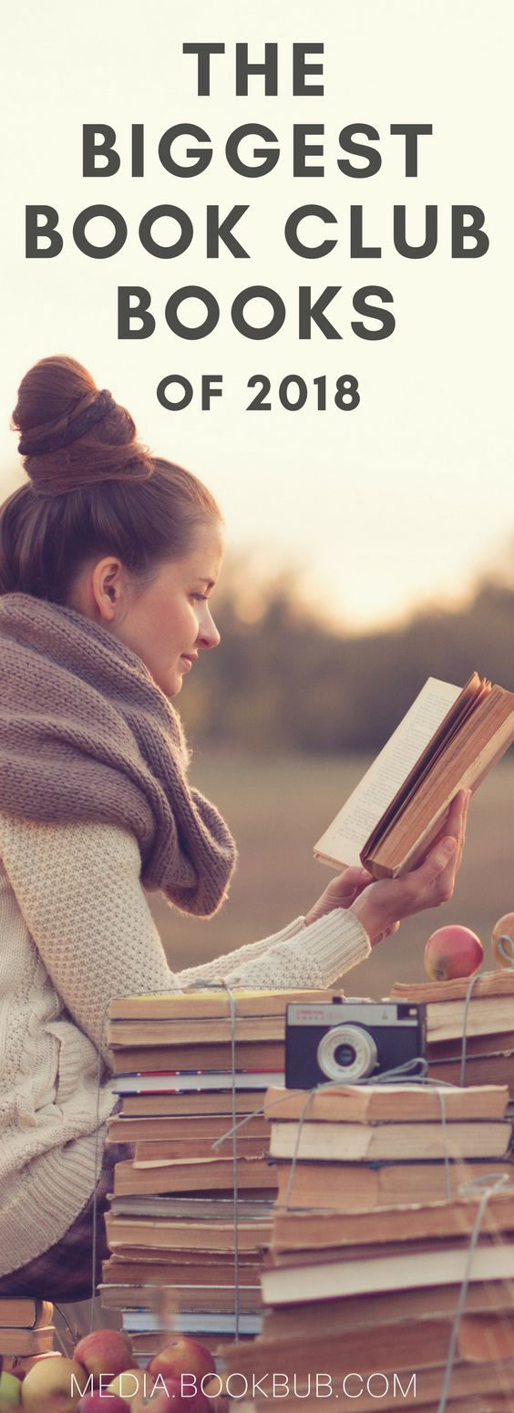 These biggest book club books coming in 2018 are worth adding to your reading list! Including book club book ideas and books for women.