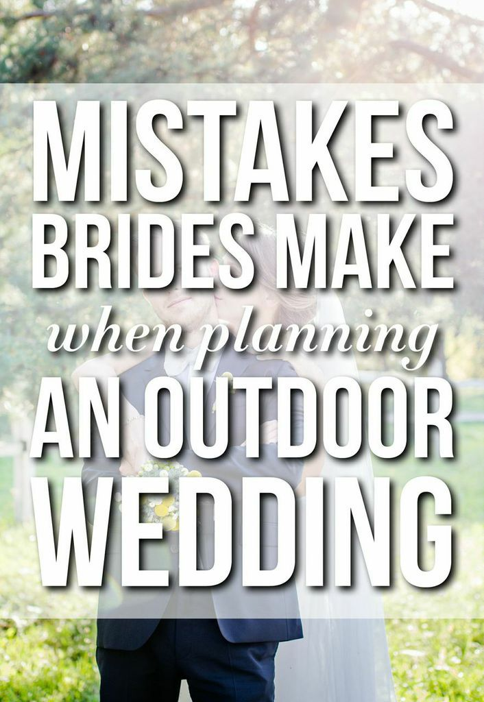 Mistakes Brides Make When Planning An Outdoor Wedding
