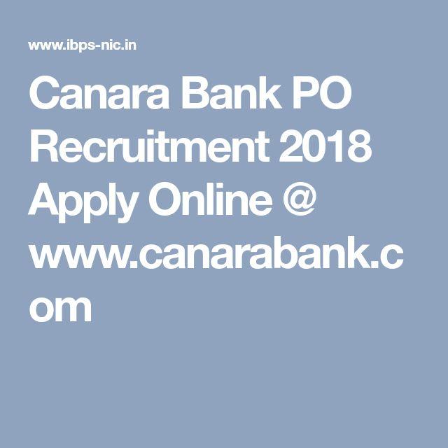 Canara Bank PO Recruitment 2018 Apply Online @ www.canarabank.com