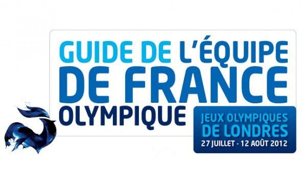 Trombinoscope Londres 2012 - L'équipe de France Olympique aux JO de Londres 2012